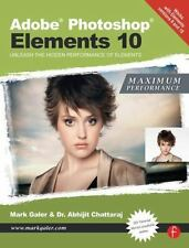 Adobe Photoshop Elements 10 - Maximum Performance : Unleash the Hidden...