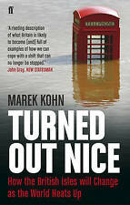 Turned Out Nice: How the British Isles will Change as the World Heats Up, Kohn,