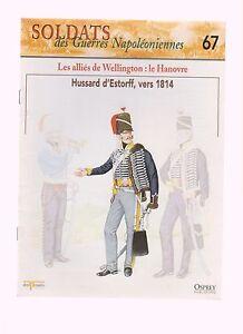 SOLDAT DES GUERRES NAPOLEONIENNES N°67 LES ALLIES DE WELLINGTON : LE HANOVRE