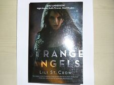 LILI ST CROW – Strange Angels, #1 in the series (Paperback, 2009)