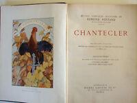 CHANTECLER 1910 De Edmond Rostand Edité par Pierre Lafitte - École TURGOT