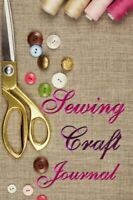 Sewing Craft Journal by Pogue, Linda Book The Fast Free Shipping