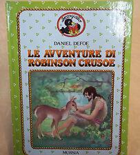 LIBRO Le avventure di Robinson Crusoe  AUT.Defoe  Mursia  ED. cod.5276a
