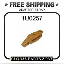 1U0257 - ADAPTER-STRAP 8J6656 1U257 for Caterpillar (CAT)