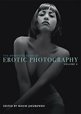 The Mammoth Book of Erotic Photography Vol. 4  Paperback Book 2013