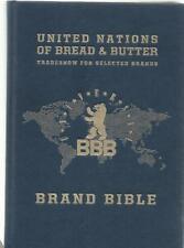 UNITED NATIONS OF BREAD & BUTTER. TRADESHOW FOR SELECTED BRANDS. BRAND BIBLE