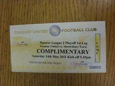 14/05/2011 Ticket: Play-Off Semi-Final League 2 - Torquay United v Shrewsbury To