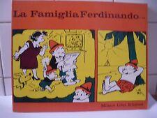La Famiglia Ferdinando di Mik Milano Libri Edizioni Prima edizione 1974.