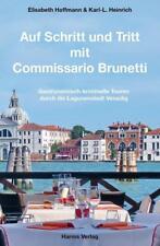 Auf Schritt und Tritt mit Commissario Brunetti von Elisabeth Hoffmann und Karl-L. Heinrich (2016, Taschenbuch)