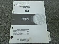 John Deere 310E Backhoe Loader Elec System & Frames Service Repair Manual TM1649
