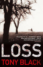 Loss by Tony Black (Paperback, 2010) New Book