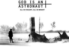 GOD IS AN ASTRONAUT-ALL IS VIOLENT,ALL IS BRIGHT (LIMITED CLEAR  VINYL LP NEU