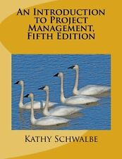 An Introduction to Project Management by Kathy Schwalbe