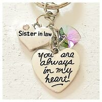 Sister In Law You Are Always In My Heart Keychain Gift Swarovski Love Charm