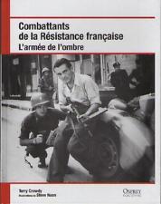Combattants de la Résistance Française - L'Armée de l'Ombre - Terry Crowdy