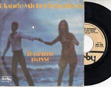 CLAUDE MICHEL SCHONBERG disco 45 giri IL PRIMO PASSO made in ITALY Bruno LAUZI