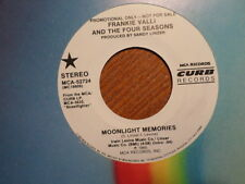 PROMO MCA/CURB 45 RECORD/FRANKIE VALLI FOUR SEASONS/MOONLIGHT MEMORIES/NR MNT