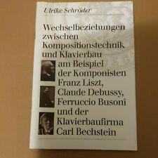 Heft ...Kompositionstechnik und Klavierbau... Bechstein von Ulrike Schröder