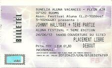 RARE / TICKET BILLET DE CONCERT LIVE - JOHNNY HALLYDAY A RUOMS ARDECHE JUIN 2012