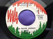 Rare Garage Psych Rock 45 : The Travel Agency ~ What's A Man ~ She Understands