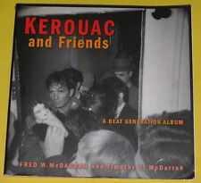 Kerouac & Friends 2002 Jack Kerouac - A Beat Generation Album Great Pictures See