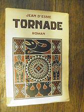 Tornade / Jean d'Esmé édition d'art H. Piazza / Frontiscpice de Pierre Courtois