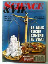 SCIENCE ET VIE n°862 du 7/1989; Le faux sucre contre le vrai/ Gros jouet