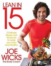 Lean in 15 - The Shift Plan: 15 Minute Meals and Workouts to Ke... by Wicks, Joe