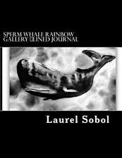 Nature Sea Animals Lined Journals ~Soli Deo Gloria: Sperm Whale Rainbow.