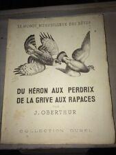 OBERTHUR.DU HÉRON AUX PERDRIX.DE LA GRIVE AUX RAPACES.1954
