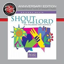 SHOUT TO THE LORD WITH HILLSONG MUSIC AUSTRALIA CD BY DARLENE ZSCHECH NEW SEALED
