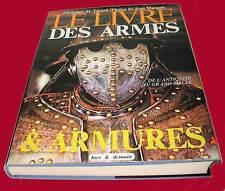 LE  LIVRE DES ARMES & ARMURES    Livraison dans le Monde entier