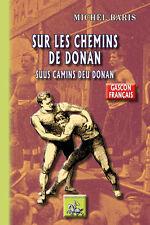 Sur les chemins de Donan / Suus camins deu Donan - Michel Baris