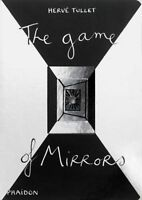 The Game of Mirrors (Game Of... (Phaidon)), Tullet, Hervé , Good | Fast Delivery