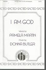 I Am God Pamela Martin/Donna Butler Sheet Music 2005 SATB, Keyboard
