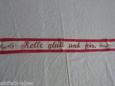 """Antikes Wäscheband aus Leinen """"Rolle glatt und fein"""" rote Handstickerei"""