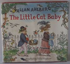The Little Cat Baby by Allan Ahlberg HB 2003 Children's story Picture book DJ