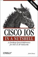 Cisco IOS in a Nutshell: By Boney, James