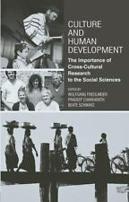 Culture and Human Development : The Importance of Cross-Cultural Research for...