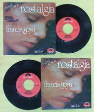 LP 45 7'' FRANCIS GOYA Nostalgia Nautilus 1975 POLYDOR 2051 142 no cd mc dvd