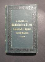 S. Clessin DIE MOLLUSKENFAUNA OESTERREICH-UNGARNS UND DER SCHWEIZ 1887