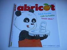 ABRICOT - PETIT- PANDA MET LA TABLE TOUT SEUL N° 271. NOVEMBRE 2011