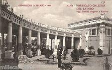 # MILANO - ESPOSIZIONE 1906 - PORTICATO GALLERIA LAVORO - ING.BIANCHI (N.64) R