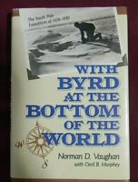 With Byrd At The Bottom Of The World by Norman Vaughan (SIGNED, HC, 1990, 1st Ed
