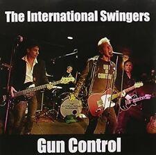 The International Swingers - Gun Control CD 2015 NEW