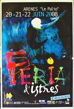 Affiche Tauromachie FERIA d'ISTRES 2008 Arènes Le Palio - 118 x 174 cm
