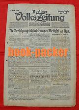 BERLINER VOLKS=ZEITUNG (4.7.1915): Verfolgungsschlacht zwischen Weichsel und Bug