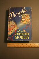 THOROFARE CHRISTOPHER MORLEY, 1942 1ST EDITION HC/DJ