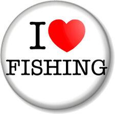 "I Love / Heart FISHING 1"" 25mm Pin Button Badge Hobby Sport Calming Novelty Fun"