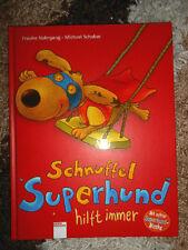 Schnuffel Superhund hilft immer♥Nahrgang/M.Schober♥Bücherbär♥Bilderbuch♥2-9Jahre